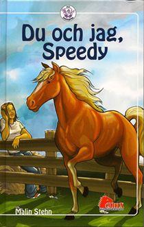 Stall Humlebygården 1: Du och jag, Speedy