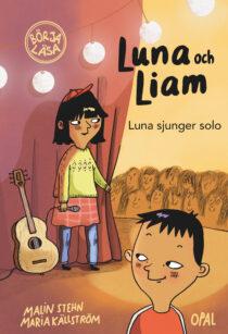 """I höst får varje ny svenskspråkig etta i Helsingfors, Esbo, Grankulla och Vanda i Finland boken """"Luna sjunger solo"""" i present! Det betyder att över tusen barn får lära känna Luna och hennes tvillingbror Liam. Wow!"""